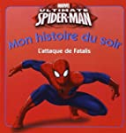 Ultimate Spider-Man : L'attaque de Fa...