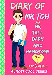 Diary Of Mr Tdh - by Kaz Campbell ebook deal