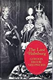 img - for The last Habsburg book / textbook / text book