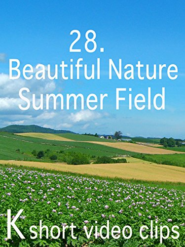 Clip: 28.Beautiful Nature--Summer Field