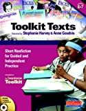 Stephanie Harvey Toolkit Texts, Grades 6-7: Short Nonfiction for Guided and Independent Practice [With CDROM] (Comprehension Toolkit)