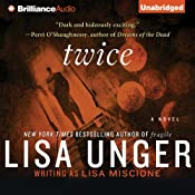 Twice: Lydia Strong, Book 3 | [Lisa Unger]