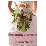 Romancing Adrienne (Virginia Brides (Book 4))