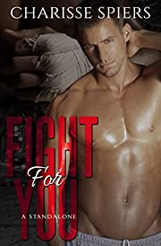 Fight For You (Broken Souls Book 1)