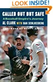 Called Out but Safe: A Baseball Umpire's Journey