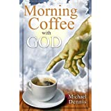 Morning Coffee with God [Perfect Paperback]