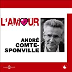 L'amour   André Comte-Sponville
