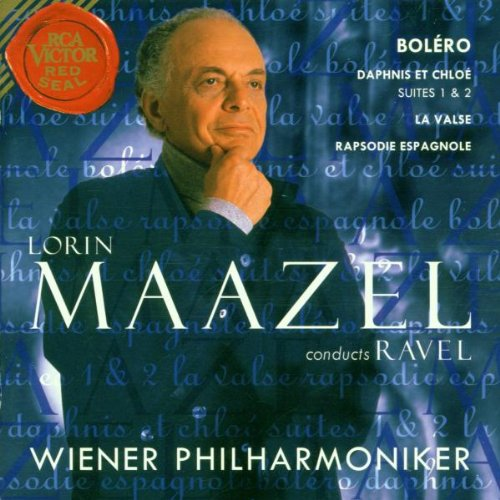 Lorin Maazel conducts Ravel ~ Boléro, Daphnis et Chloé Suites 1 & 2, La valse, Rapsodie espagnole