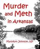 Murder and Meth in Arkansas