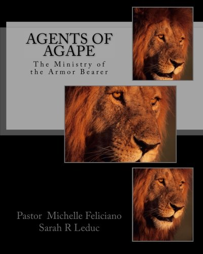 Agents of Agape: The Ministry of the Armor Bearer PDF