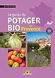 echange, troc Blaise Leclerc - Le guide du potager bio en Provence