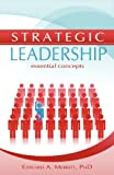 Strategic Leadership: Essential Concepts