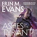 Ashes of the Tyrant: A Brimstone Angels Novel (       UNABRIDGED) by Erin M. Evans Narrated by Dina Pearlman