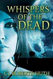Zoë Delante: Whispers of the Dead (Paranormal Thriller) (Zoë Delante Thrillers Book 1)