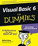 Visual Basic6 For Dummies (0764503707) by Wang, Wallace
