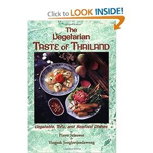 The Vegetarian Taste of Thailand - Srisawat & Jonglertjesdawong