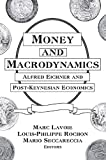 img - for Money and Macrodynamics: Alfred Eichner and Post-Keynesian Economics book / textbook / text book