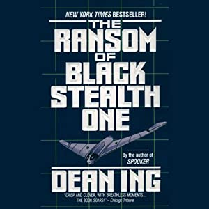 The Ransom of Black Stealth One | [Dean Ing]
