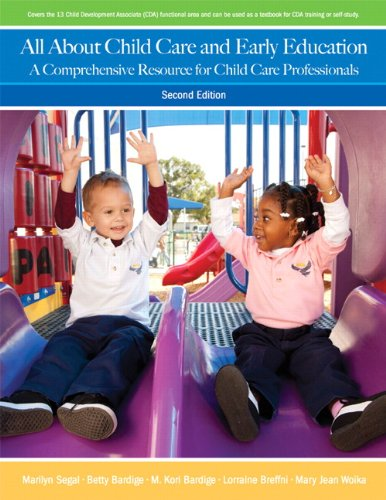 All About Child Care and Early Education:A Comprehensive Resource for Child Care Professionals