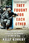 They Fought for Each Other: The Trium...