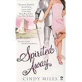 Spirited Away ~ Cindy Miles