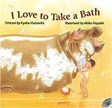 I Love To Take A Bath (R.I.C. Story Chest)
