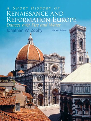 A Short History of Renaissance and Reformation Europe...