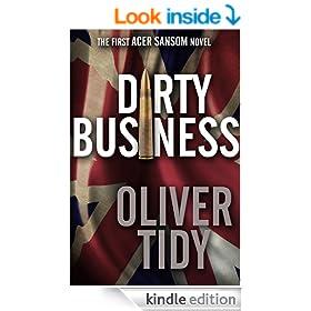 Dirty Business (The Acer Sansom Novels #1)