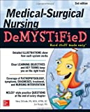 Medical-Surgical Nursing Demystified, Second Edition (Demystified Nursing)