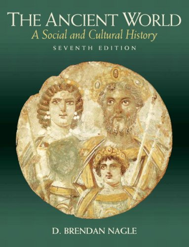 The Ancient World: A Social and Cultural History (7th...