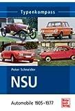 NSU-Automobile: 1905-1977