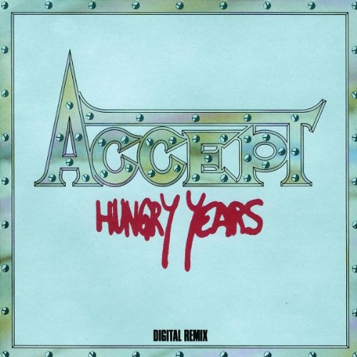 Accept - Hungry Years (1992) [FLAC] Download