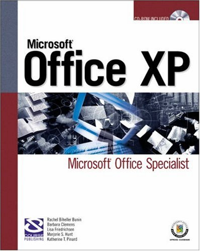 Microsoft Office XP: Microsoft Office Specialist (Certification)