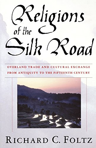 RELIGIONS-OF-SILK-ROAD-OVERLAND-TRADE-AND-CULTURAL-EXCHANGE-FROM-By-Richard-VG