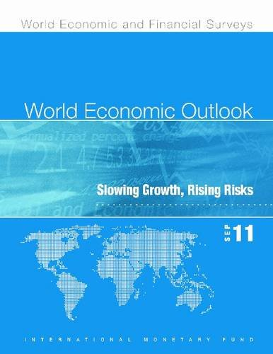 World Economic Outlook, September 2011: Slowing Growth,...