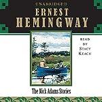 The Nick Adams Stories | Ernest Hemingway