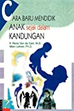 img - for While You're Expecting: Your Own Prenatal Classroom (Indonesian Edition) book / textbook / text book