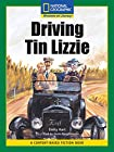 Content-Based Readers Fiction Fluent (Social Studies): Driving Tin Lizzie (Content-Based Readers, Fluent)
