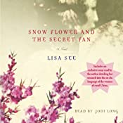 Snow Flower and the Secret Fan Part 1 | [Lisa See]