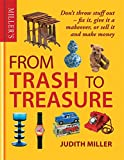 Miller's From Trash to Treasure