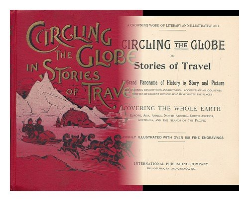 Circling the Globe in Stories of Travel : a Grand