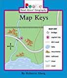 img - for Map Keys (Rookie Read-About Geography) by Aberg, Rebecca (March 1, 2003) Library Binding book / textbook / text book
