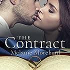 The Contract Hörbuch von Melanie Moreland Gesprochen von: John Lane, Tatiana Sokolov