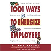 1001 Ways to Energize Employees | [Bob Nelson]