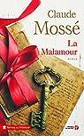 La Malamour par Mossé