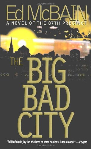 The Big Bad City (87th Precinct Mysteries)