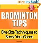 Badminton Tips: Bite-Size Techniques...