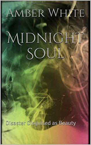 Midnight Soul: Disaster Disguised as Beauty