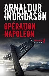 Opération Napoléon, Indridason, Arnaldur