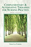 img - for Complementary & Alternative Therapies for Nursing Practice (3rd Edition) book / textbook / text book